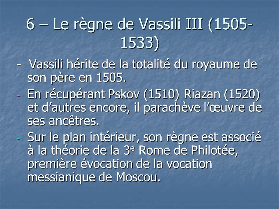 6 – Le règne de Vassili III (1505-1533)