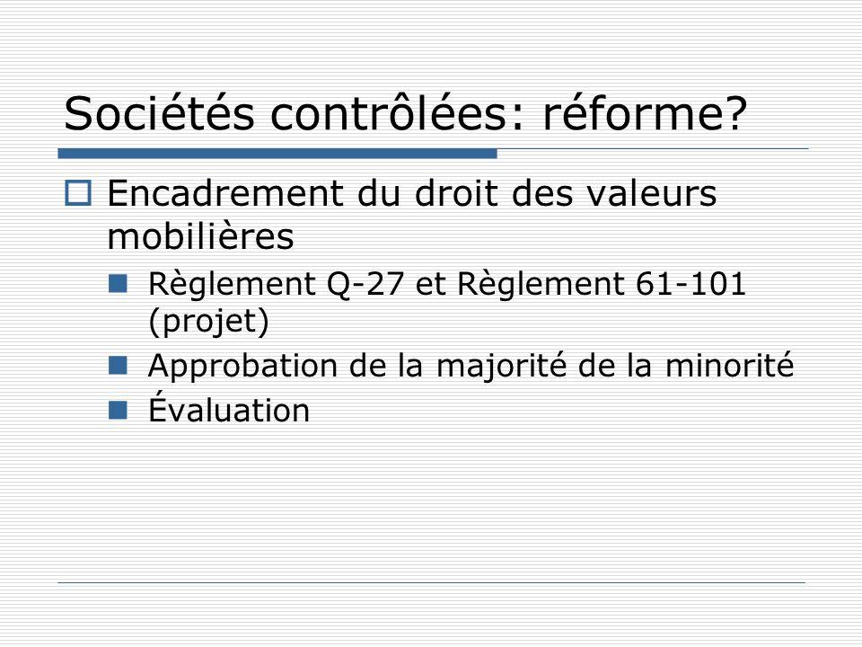 Sociétés contrôlées: réforme