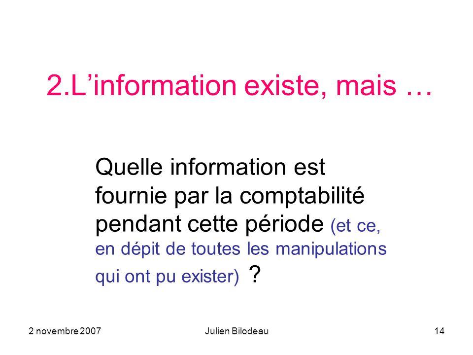 2.L'information existe, mais …
