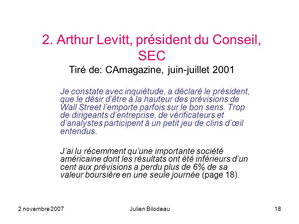 2. Arthur Levitt, président du Conseil, SEC Tiré de: CAmagazine, juin-juillet 2001