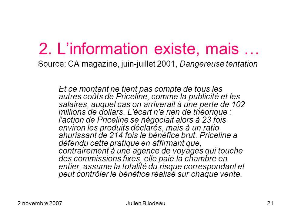2. L'information existe, mais … Source: CA magazine, juin-juillet 2001, Dangereuse tentation