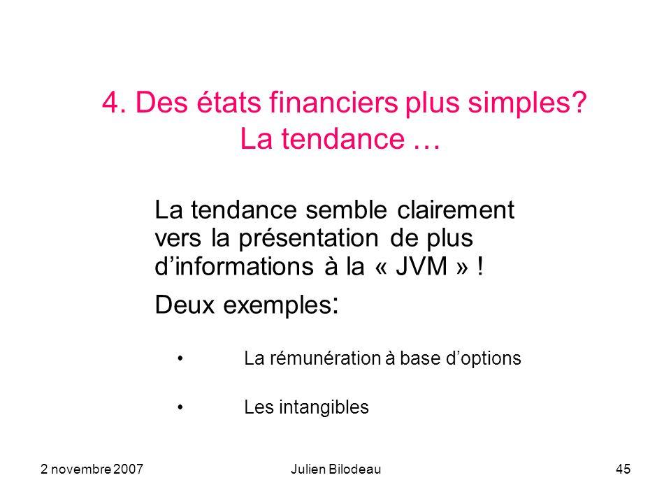 4. Des états financiers plus simples La tendance …