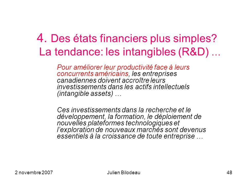 4. Des états financiers plus simples