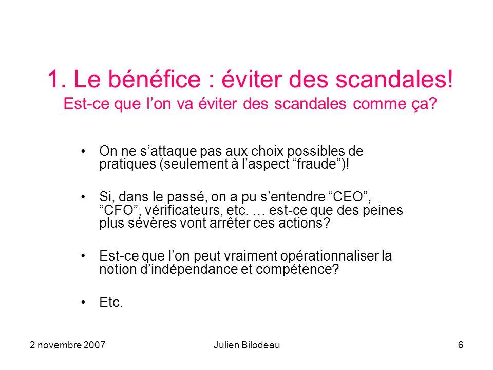 1. Le bénéfice : éviter des scandales