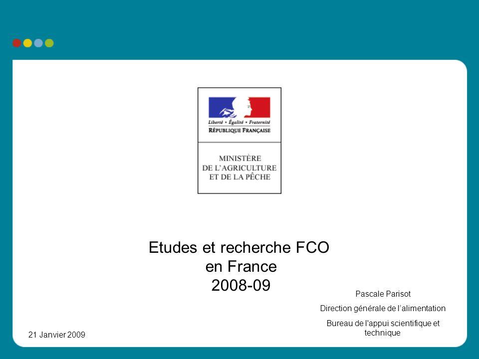 Etudes et recherche FCO en France 2008-09