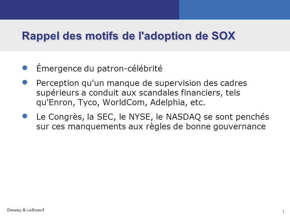 Rappel des motifs de l adoption de SOX