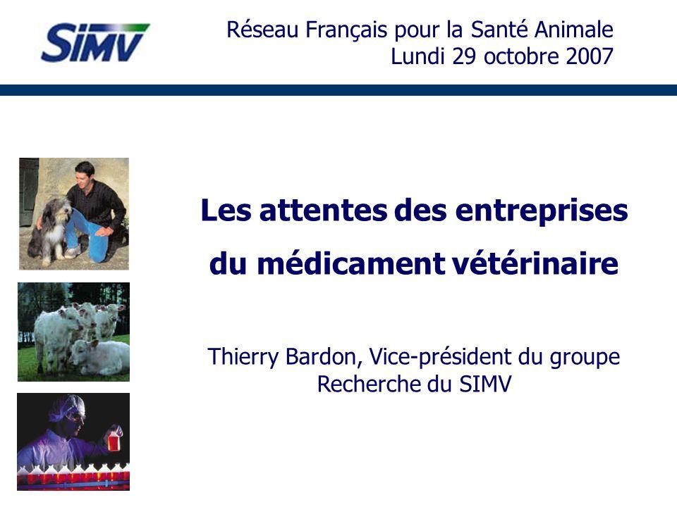 Les attentes des entreprises du médicament vétérinaire