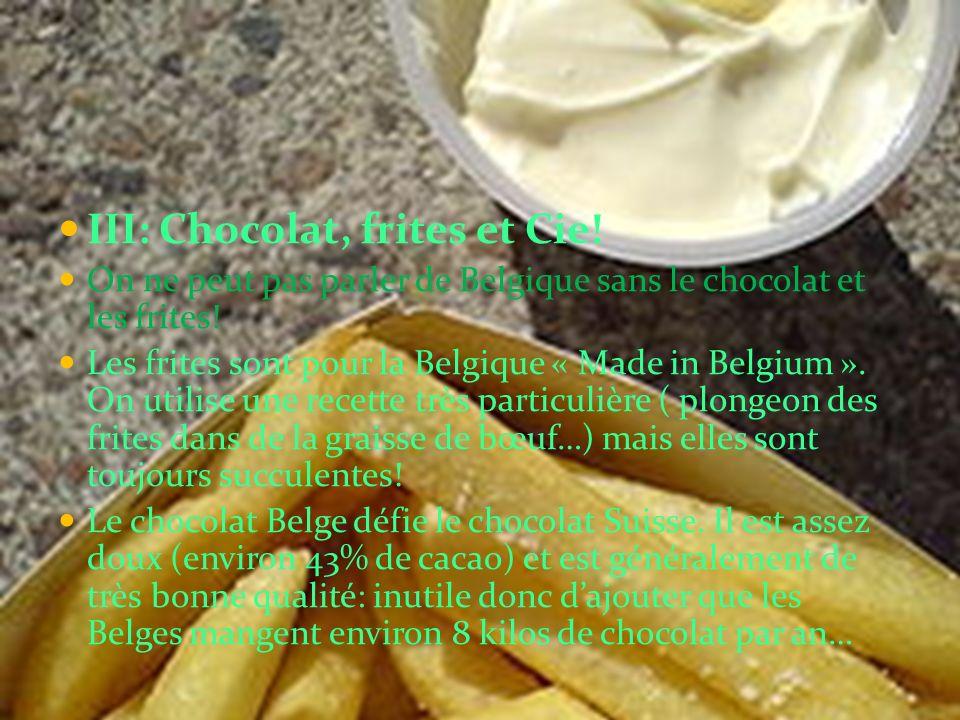 III: Chocolat, frites et Cie!