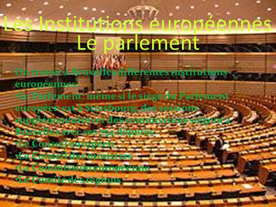 Les Institutions européennes Le parlement