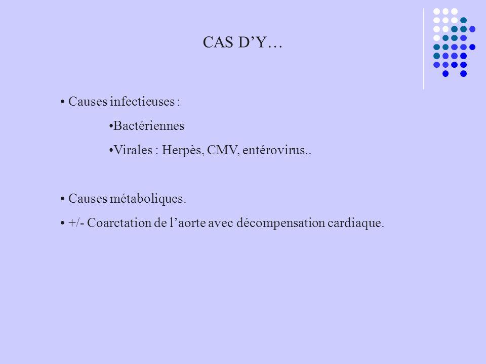 CAS D'Y… Causes infectieuses : Bactériennes