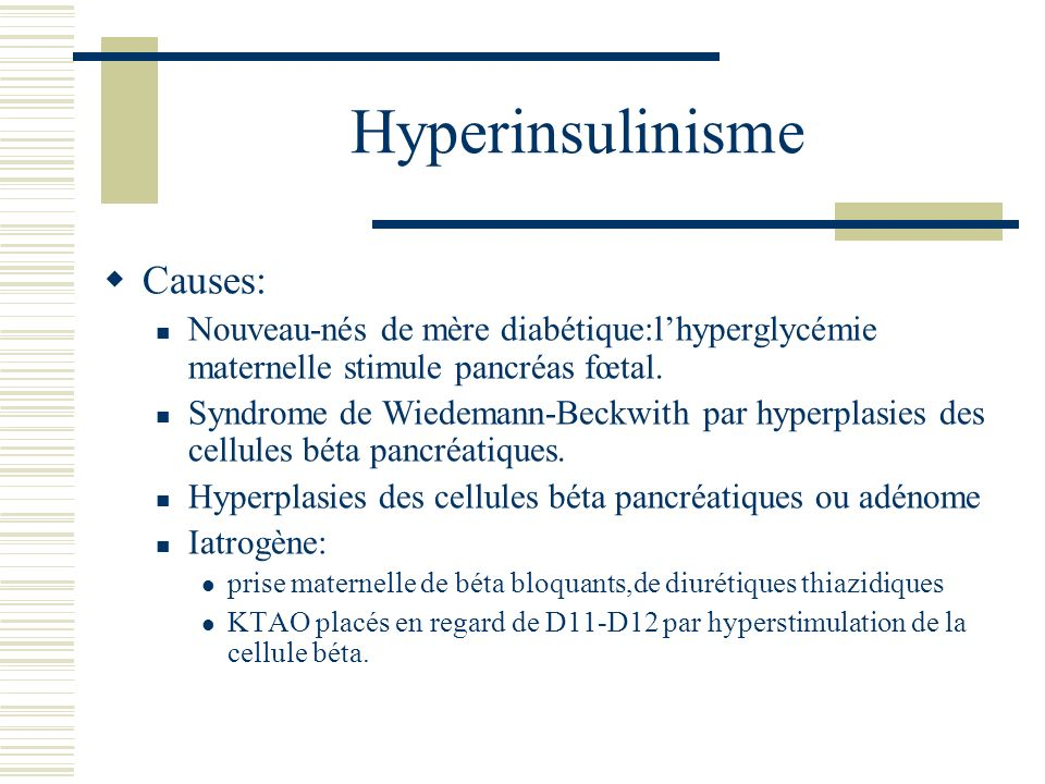 Hyperinsulinisme Causes: