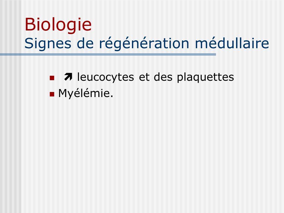 Biologie Signes de régénération médullaire