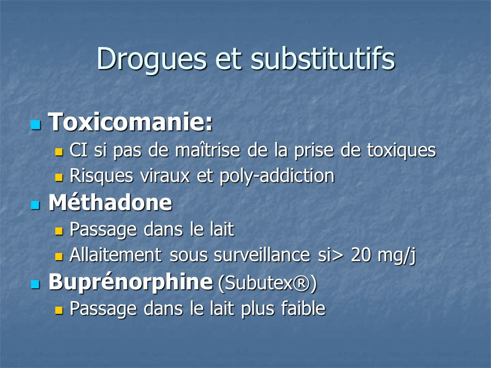 Drogues et substitutifs