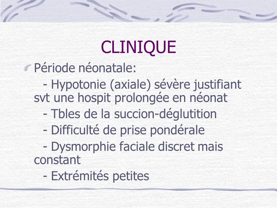 CLINIQUE Période néonatale: