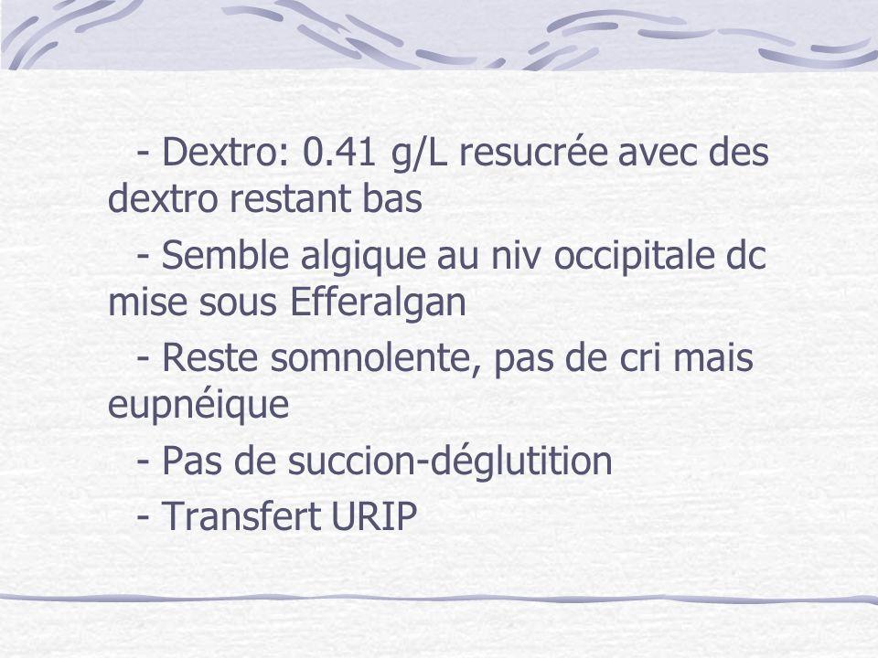 - Dextro: 0.41 g/L resucrée avec des dextro restant bas