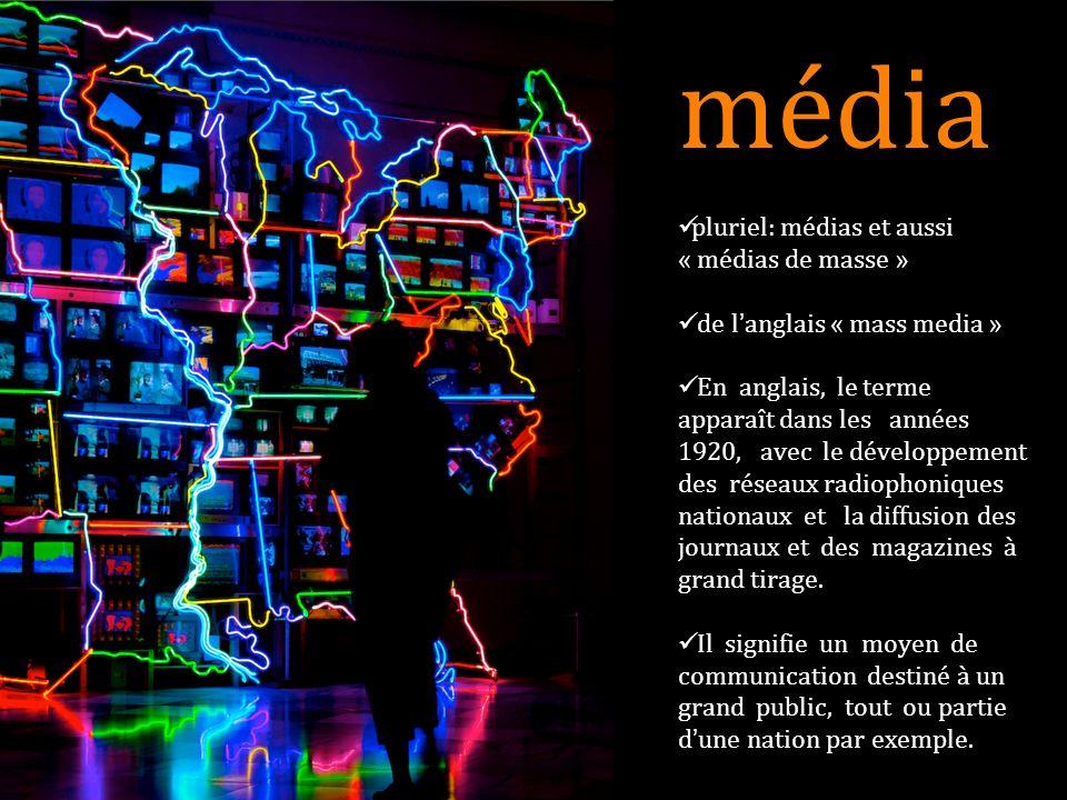 média pluriel: médias et aussi « médias de masse »