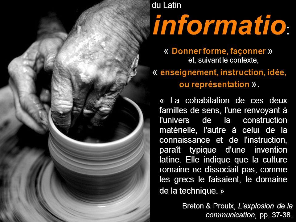 « enseignement, instruction, idée, ou représentation ».