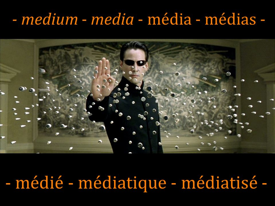 - médié - médiatique - médiatisé -