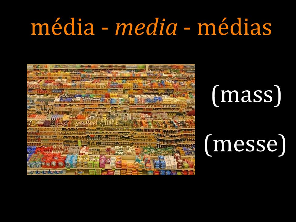 média - media - médias (mass) (messe) 9