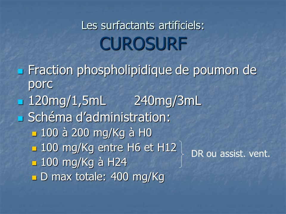 Les surfactants artificiels: CUROSURF