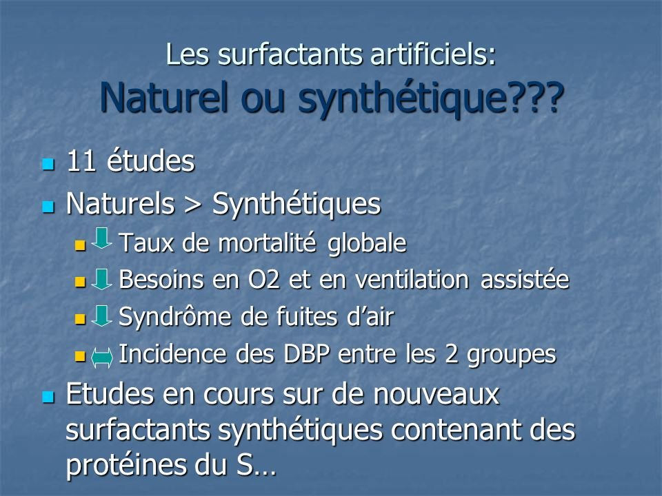 Les surfactants artificiels: Naturel ou synthétique