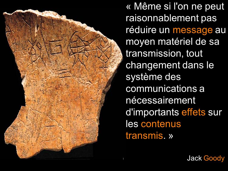 « Même si l on ne peut raisonnablement pas réduire un message au moyen matériel de sa transmission, tout changement dans le système des communications a nécessairement d importants effets sur les contenus transmis. »