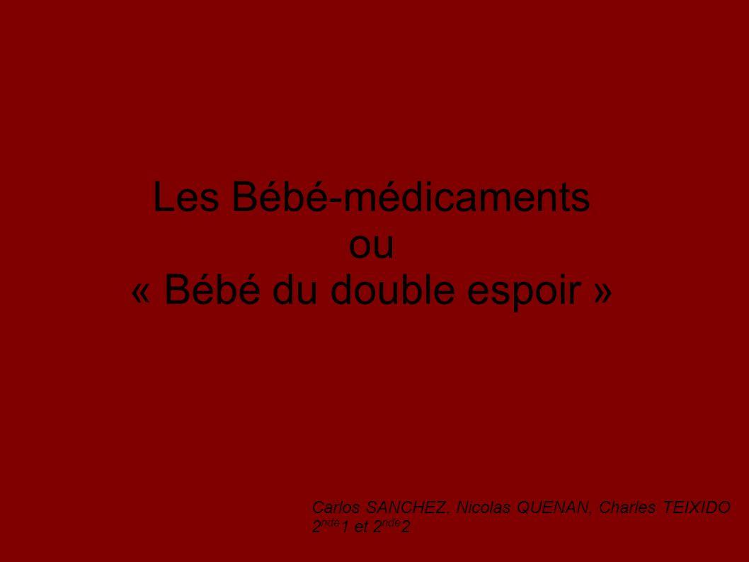 Les Bébé-médicaments ou « Bébé du double espoir »