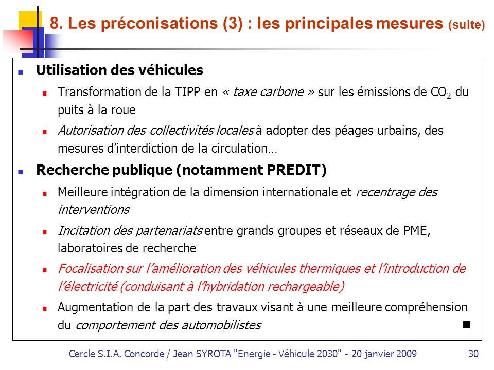 8. Les préconisations (3) : les principales mesures (suite)