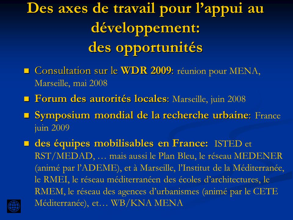 Des axes de travail pour l'appui au développement: des opportunités