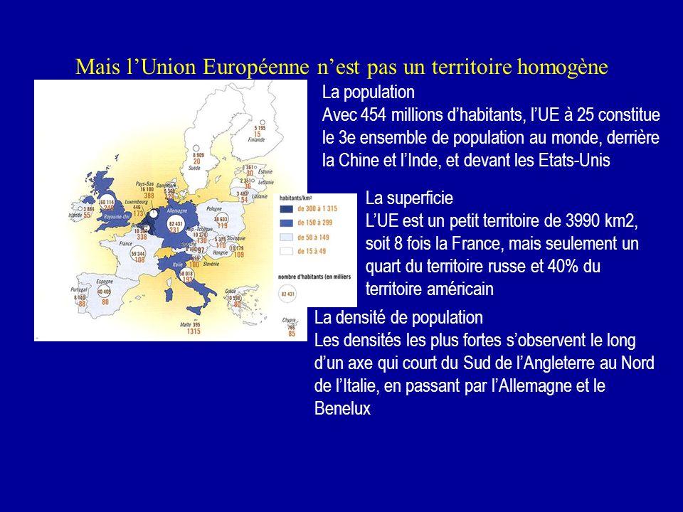 Mais l'Union Européenne n'est pas un territoire homogène