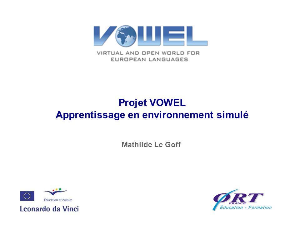Projet VOWEL Apprentissage en environnement simulé