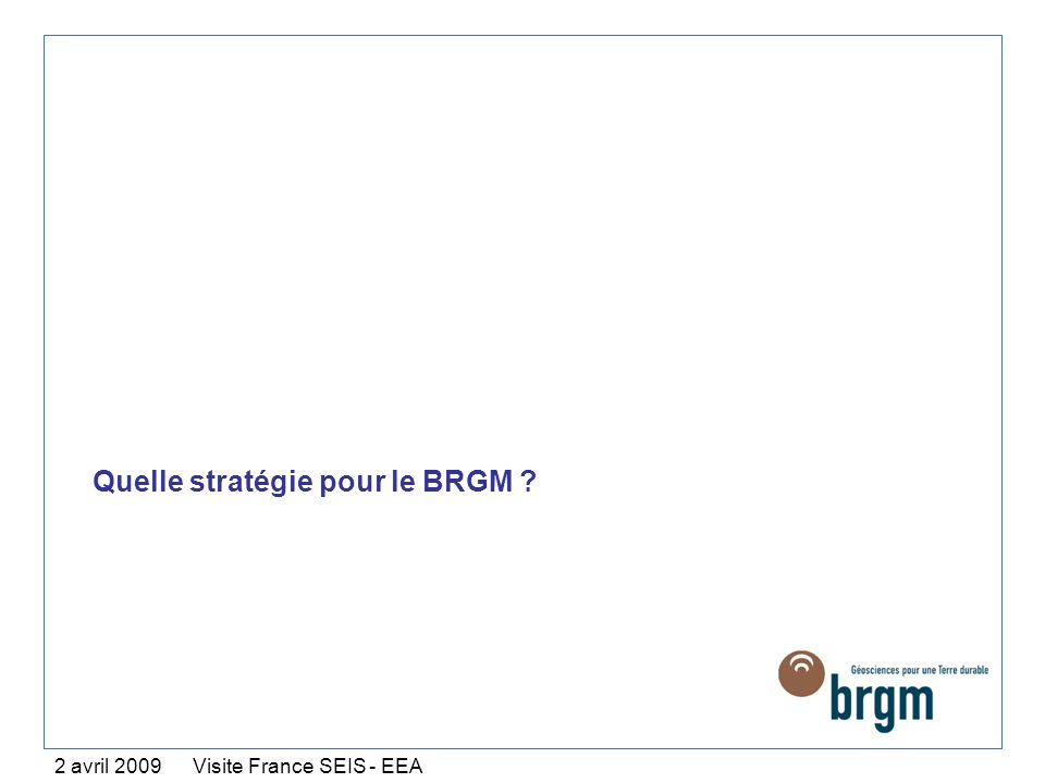 Quelle stratégie pour le BRGM
