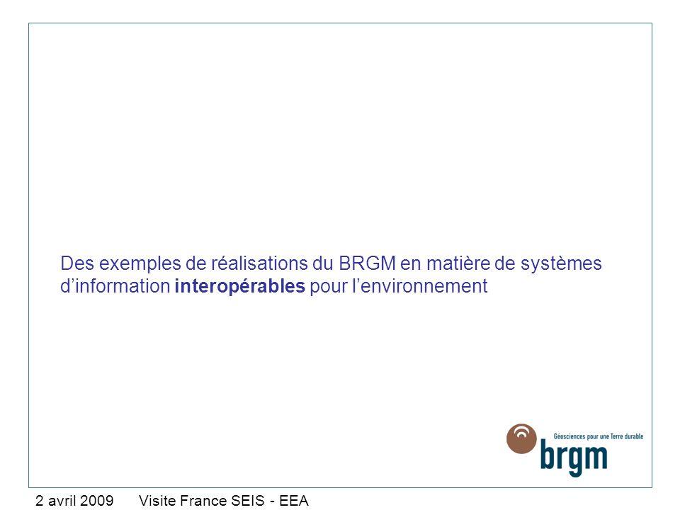 Des exemples de réalisations du BRGM en matière de systèmes d'information interopérables pour l'environnement