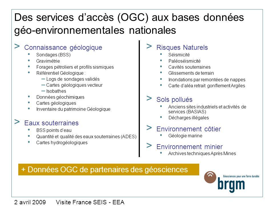 Des services d'accès (OGC) aux bases données géo-environnementales nationales