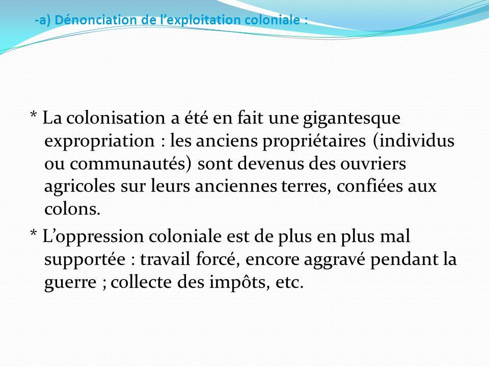 2. La montée des contestations : -a) Dénonciation de l'exploitation coloniale :