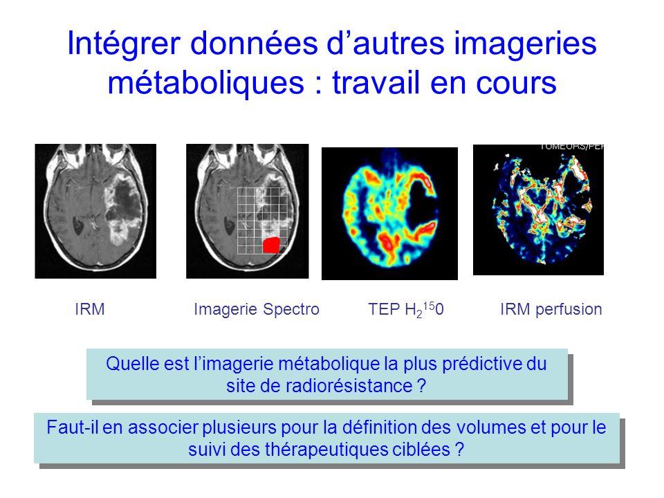Intégrer données d'autres imageries métaboliques : travail en cours