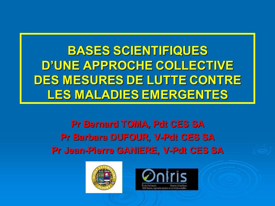 BASES SCIENTIFIQUES D'UNE APPROCHE COLLECTIVE DES MESURES DE LUTTE CONTRE LES MALADIES EMERGENTES