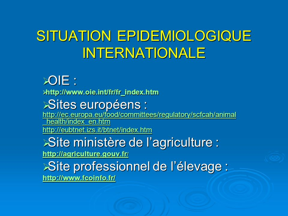 SITUATION EPIDEMIOLOGIQUE INTERNATIONALE