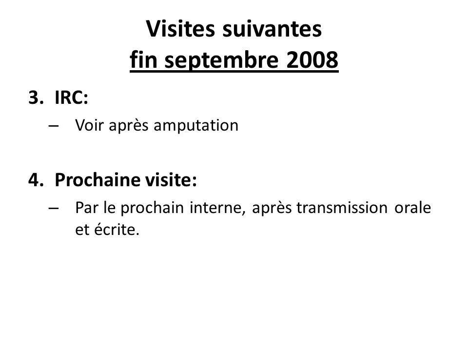 Visites suivantes fin septembre 2008