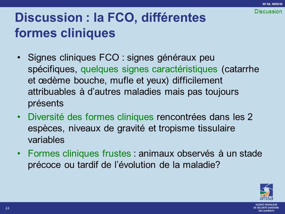 Discussion : la FCO, différentes formes cliniques