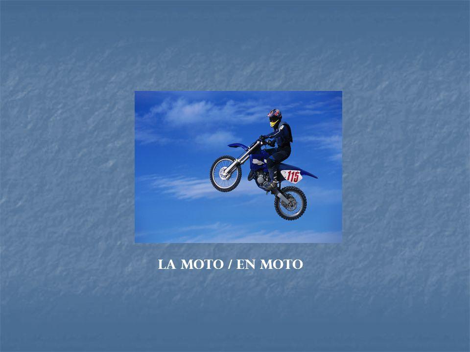 La moto / en moto
