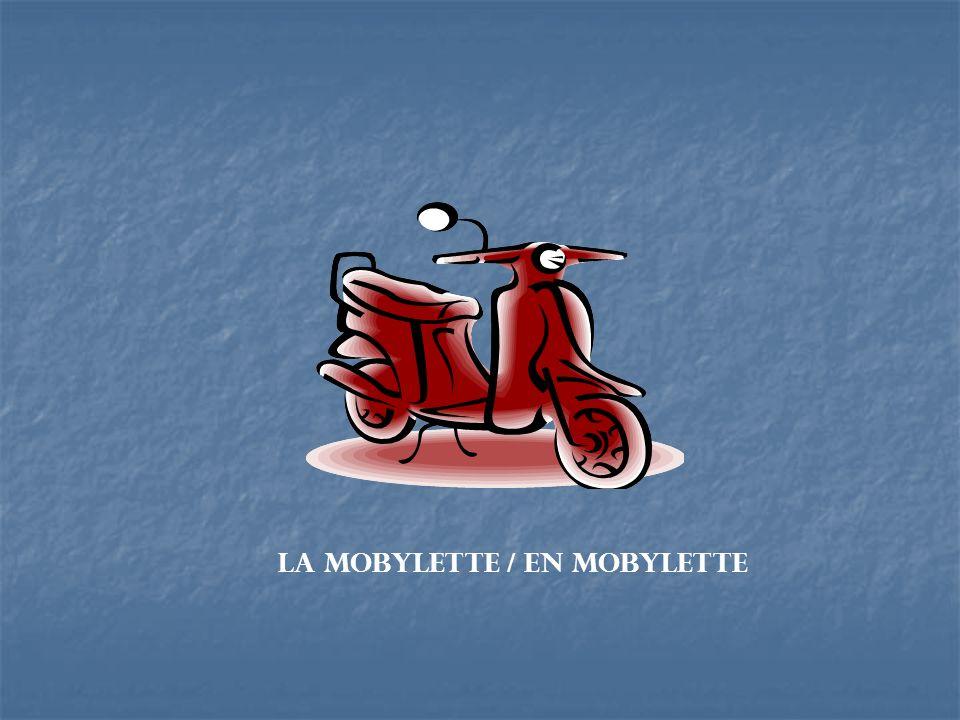 La mobylette / en mobylette