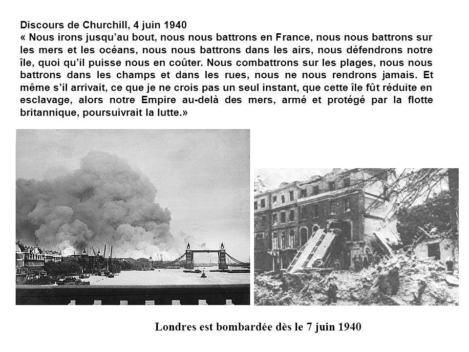 Londres est bombardée dès le 7 juin 1940