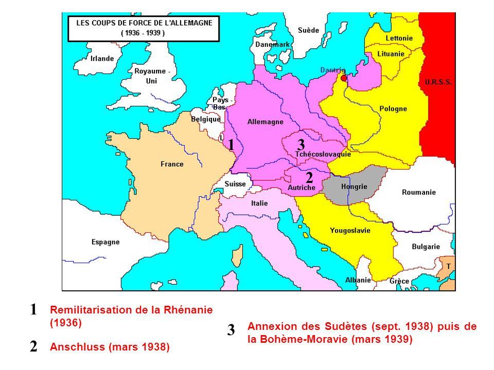 1 3 2 1 3 2 Remilitarisation de la Rhénanie (1936)