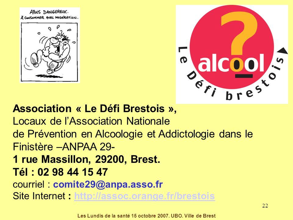 Les Lundis de la santé 15 octobre 2007. UBO. Ville de Brest