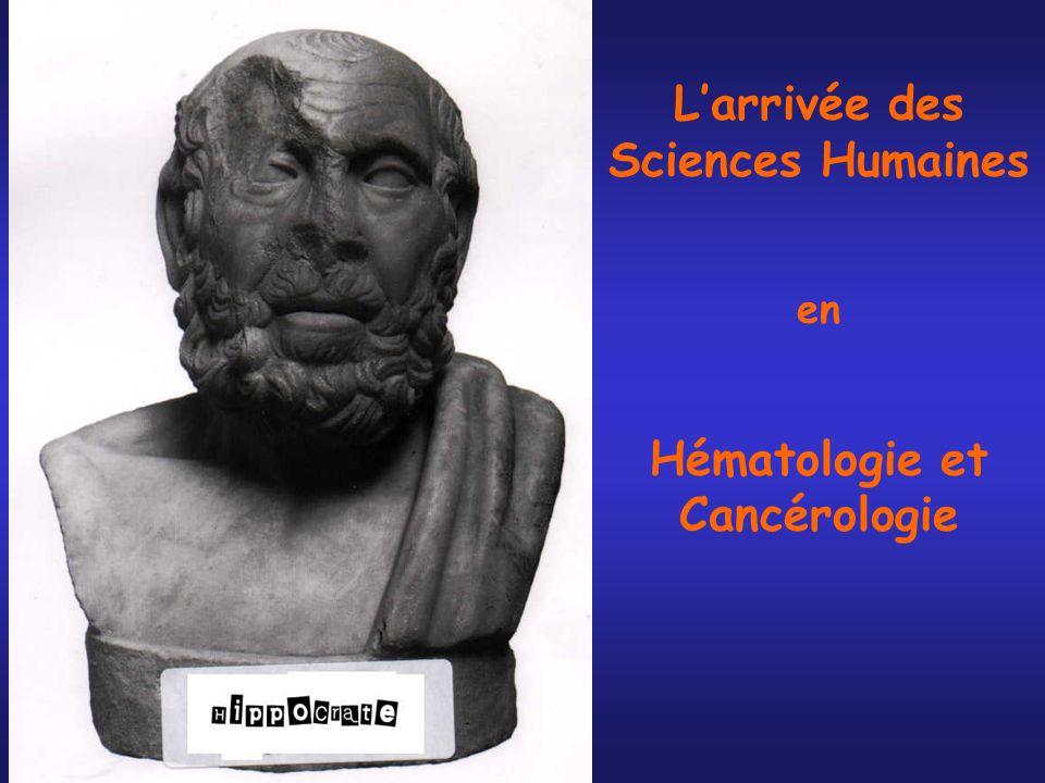 L'arrivée des Sciences Humaines en Hématologie et Cancérologie