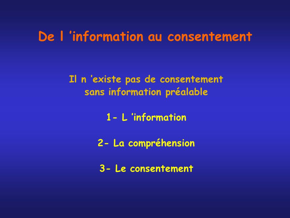 De l 'information au consentement