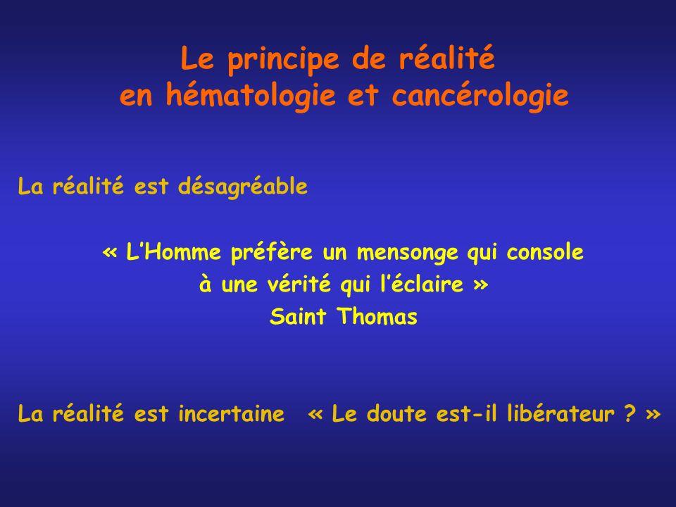 Le principe de réalité en hématologie et cancérologie