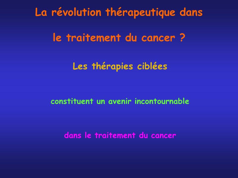La révolution thérapeutique dans le traitement du cancer