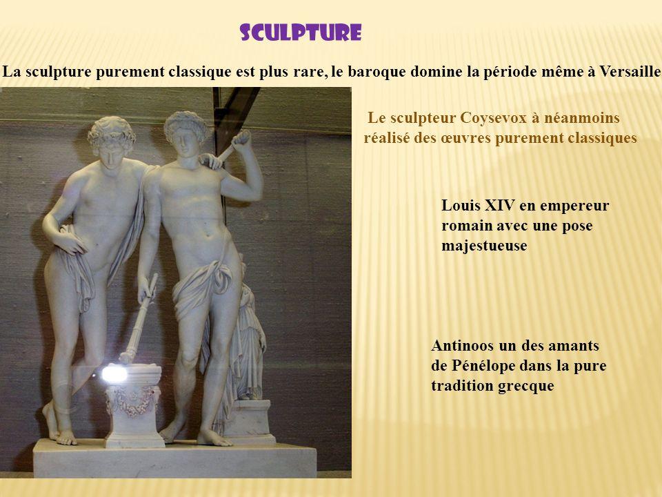 sculpture La sculpture purement classique est plus rare, le baroque domine la période même à Versailles.